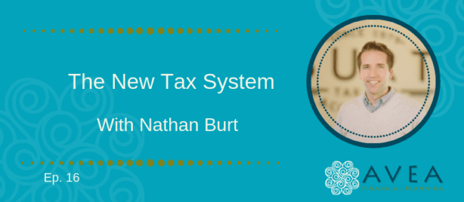 The New Tax System with Nathan Burt