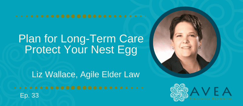 Plan for Long-Term Care, Protect Your Nest Egg