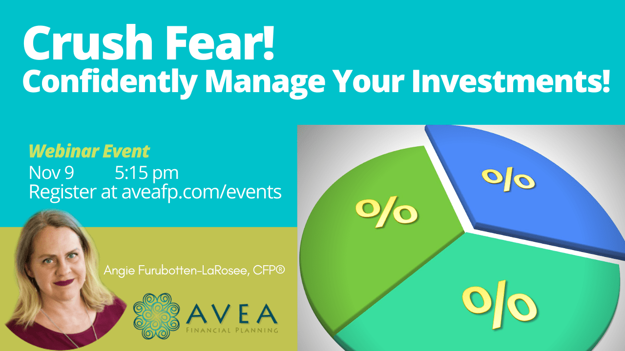 Crush Fear! Confidently Manage Your Investments!
